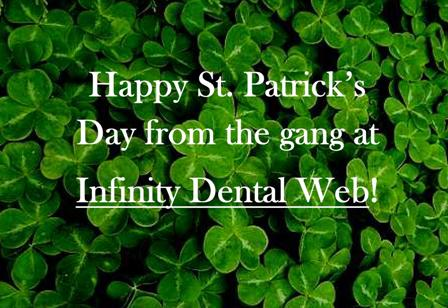 Infinity Dental Web wishes you a Happy St. Patrick's Day!