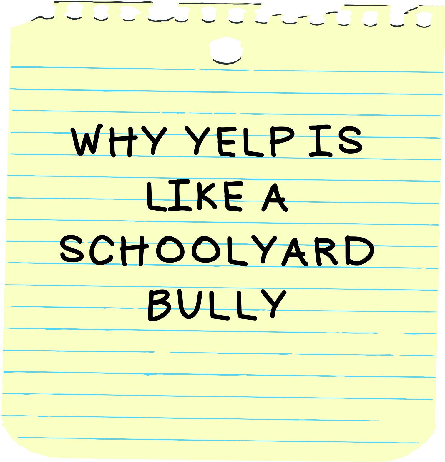 Why Yelp is Like a Schoolyard Bully