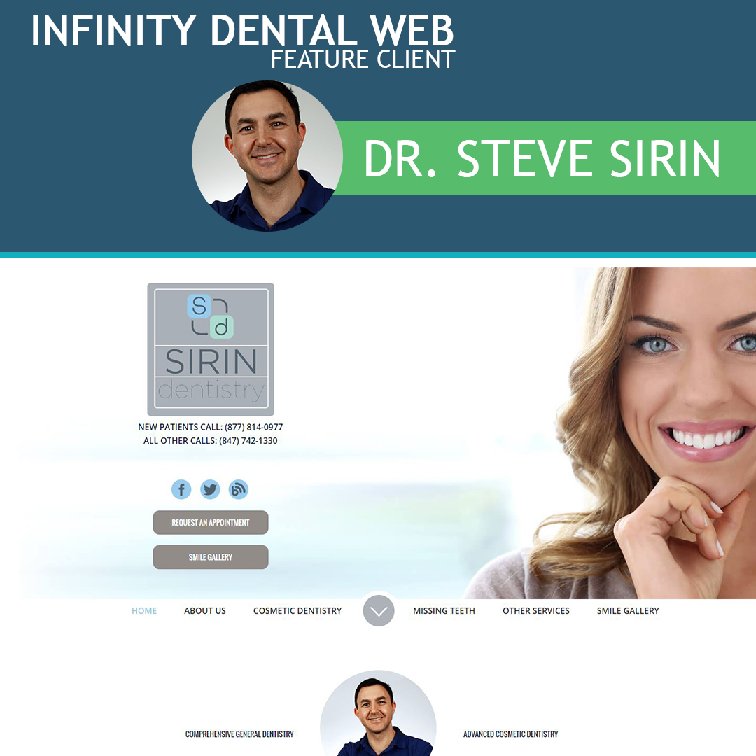 Infinity Dental Web Feature Client Dr. Steve Sirin