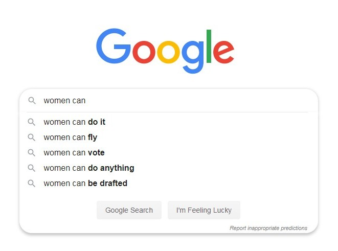 """A screen shot of a Google search for """"women can"""" with Google Suggest options"""